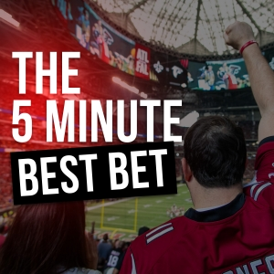 The 5 Minute Best Bet