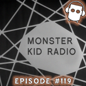 Monster Kid Radio #119 - Meet Monster Kid Randy Bowser