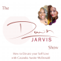 Artwork for How to Elevate Your Self-Love with Casandra Austin-McDonald