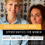 Artwork for Create Flexible Work Opportunities For Women with Gina Hadley & Jenny Galluzzo