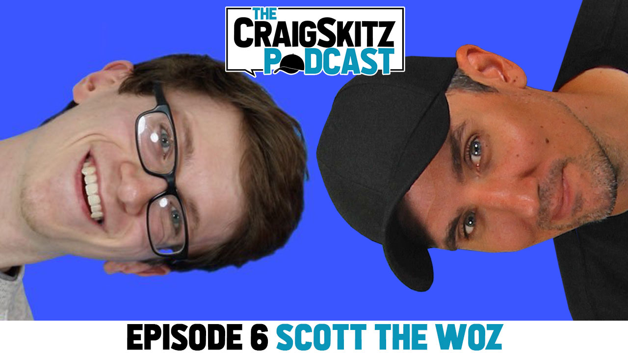 Episode 6 - Scott the Woz