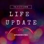 Artwork for Episode#34 Life Update