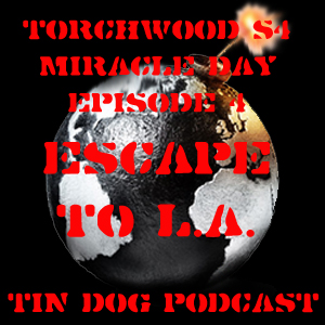 TDP 193: Torchwood Miracle Day Ep 4