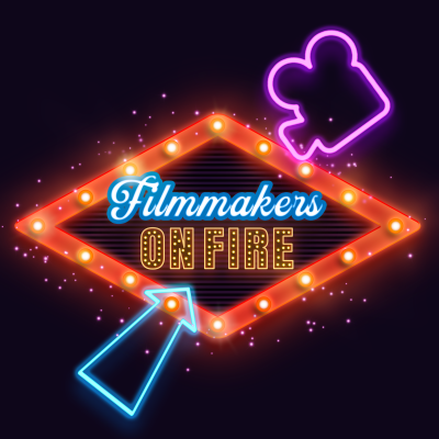 filmmakersonfire's podcast show image