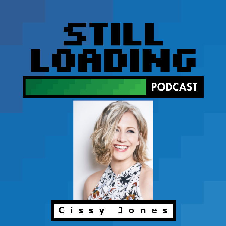 Still Loading #154: Cissy Jones