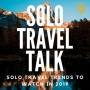 Artwork for STT 103: Solo Travel Trends to Watch in 2019