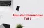 Artwork for Alex als Unternehmer Teil 7