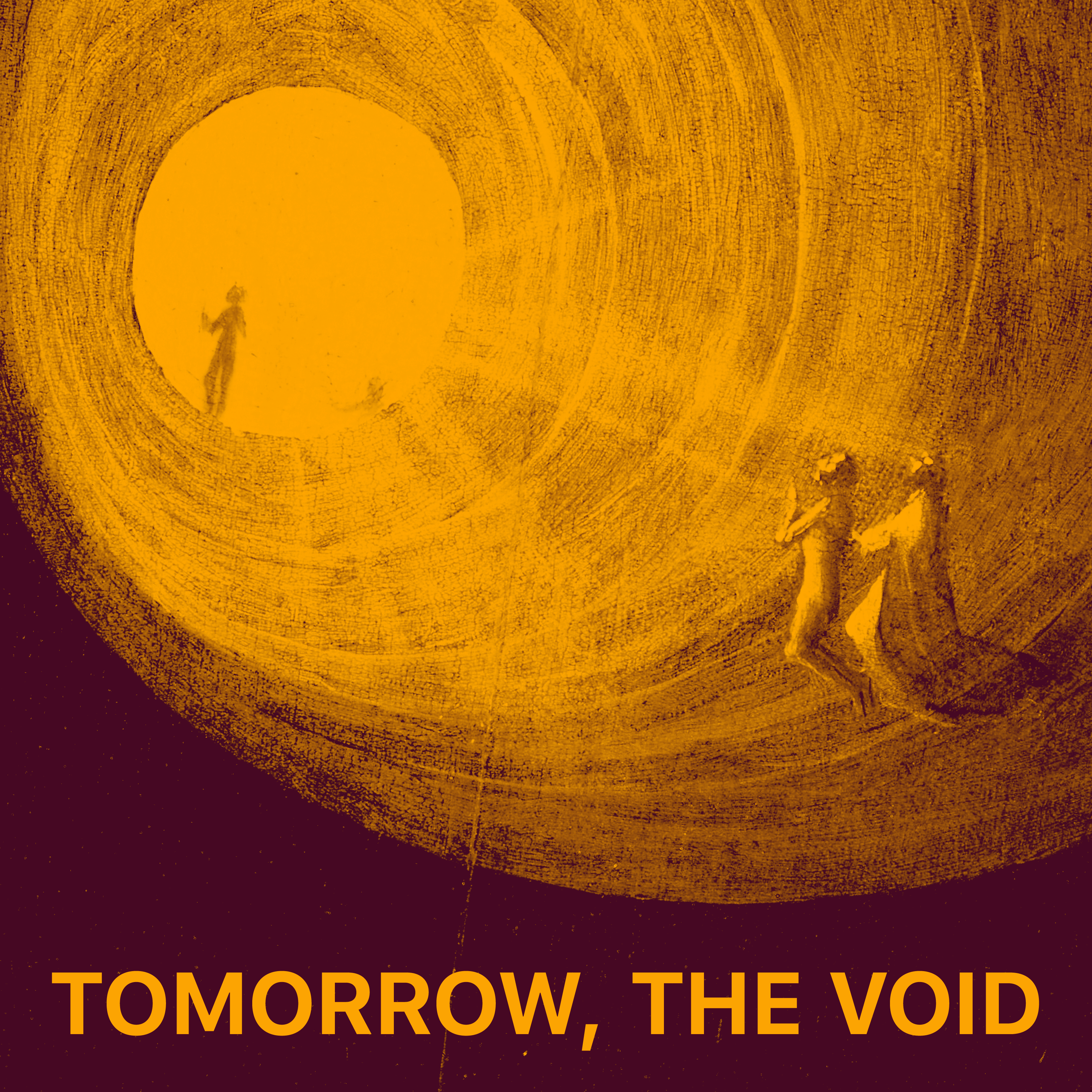 """    Tomorrow, the Void "" Podcast"
