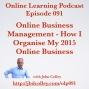 Artwork for OLP091 Online Business Management - How I Organise My 2015 Online Business