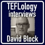 Artwork for TEFL Interviews 18: David Block on Social Class in Applied Linguistics