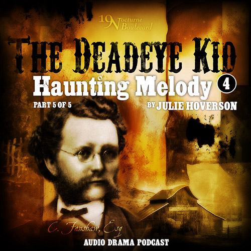 The Deadeye Kid - Haunting Melody, part 5