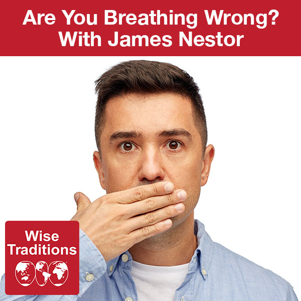 299: Are You Breathing Wrong?
