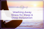 Artwork for 37: Washing Away Stress for Sleep & Deep Relaxation