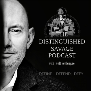 The Distinguished Savage Podcast