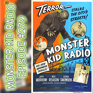 Monster Kid Radio #279 - The Creature Walks Among Us with Peter Rawlik (Part One)