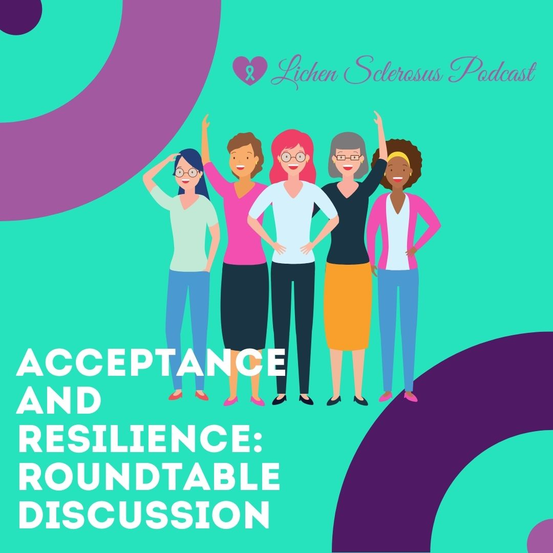 Acceptance and Resilience: A Round Table Discussion