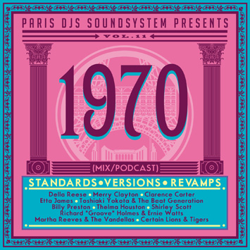 Paris DJs Soundsystem presents 1970 - Standards, Versions and Revamps Vol.11