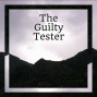 Artwork for The Guilty Tester - Episode 13 - Testbash Manchester Unexpo 2019 Part 2