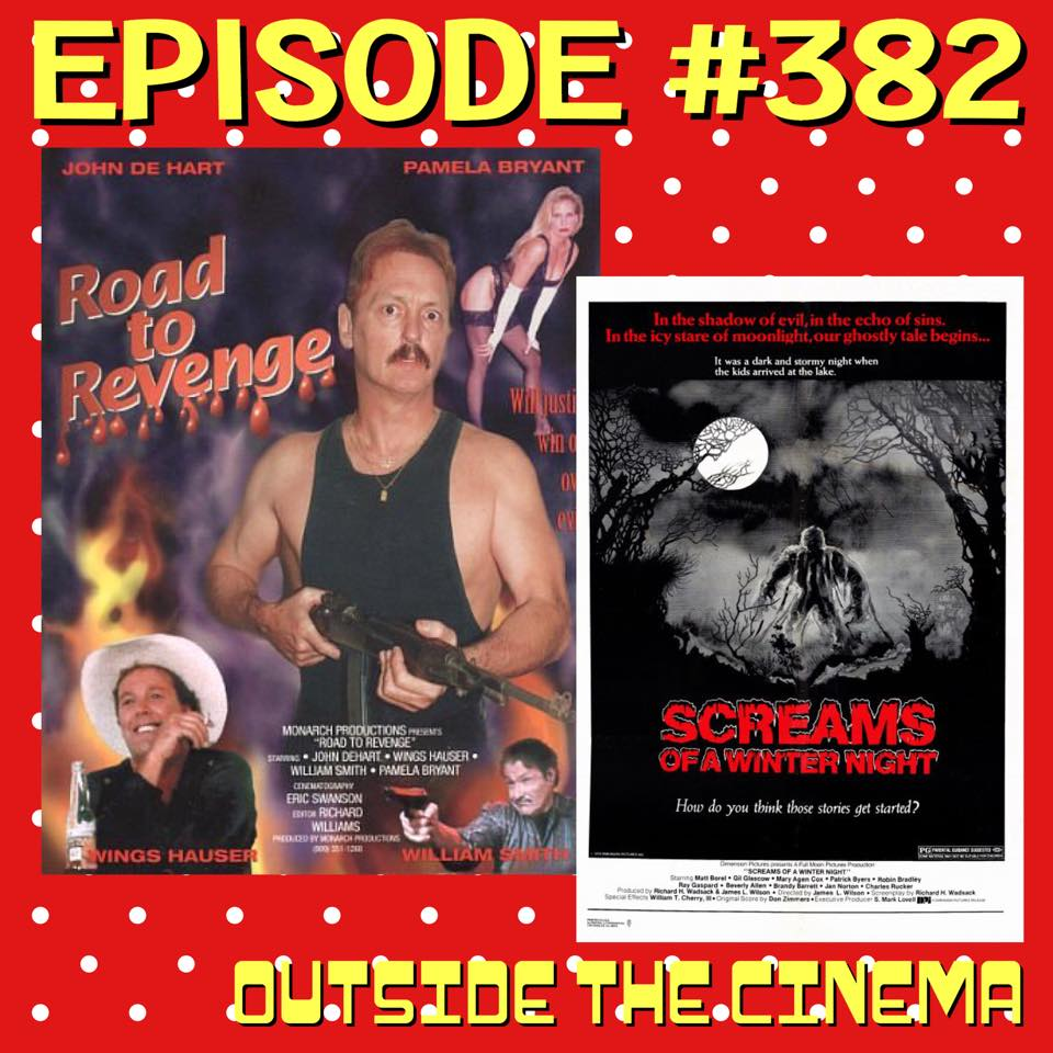 Episode #382 Road Screams of a Winter Revenge