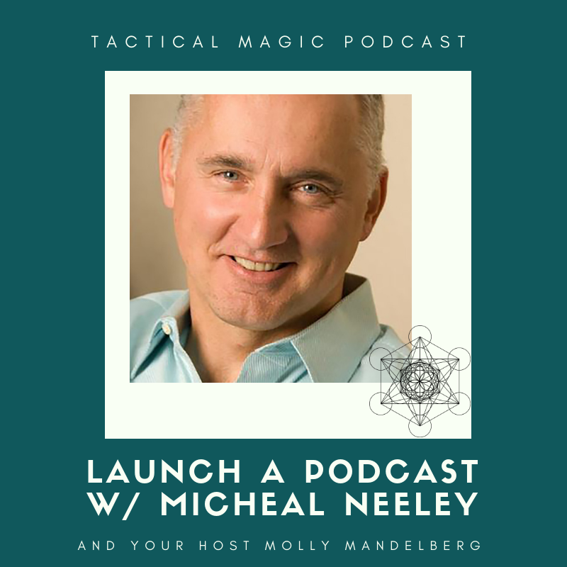 Artwork for Launch a Podcast with Michael Neeley