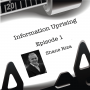 Artwork for Information Uprising - Episode 1 - Shane Riza