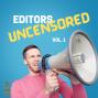 Artwork for 068 Editors Uncensored, Volume 1