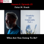 Artwork for S06E23-Peter M Krask-Who Are You Going To Be