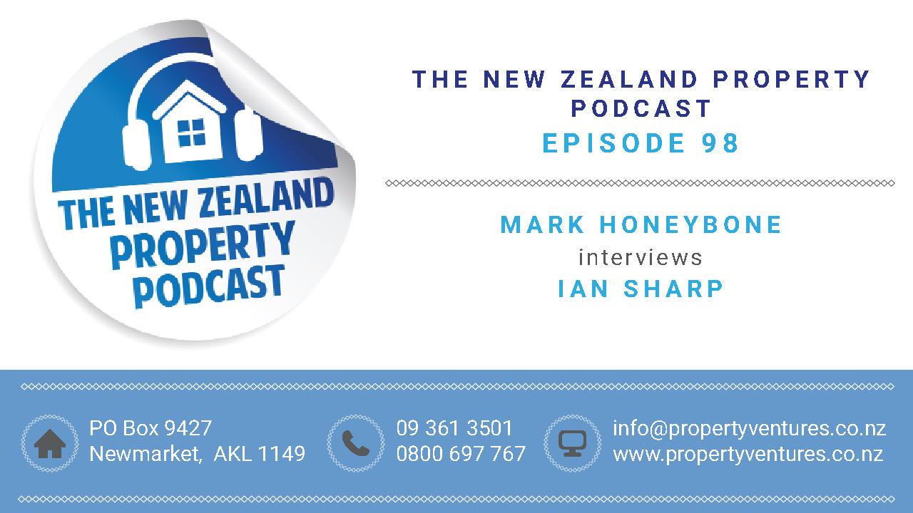 New Zealand Property Podcast Episode 98