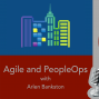 Artwork for Agile and PeopleOps with Arlen Bankston