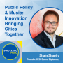 Artwork for Public Policy and Music: Innovation Bringing Cities Together