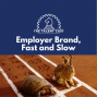 Artwork for Employer Bran, Fast and Slow