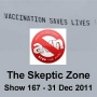 Artwork for The Skeptic Zone #167 - 31.Dec.2011
