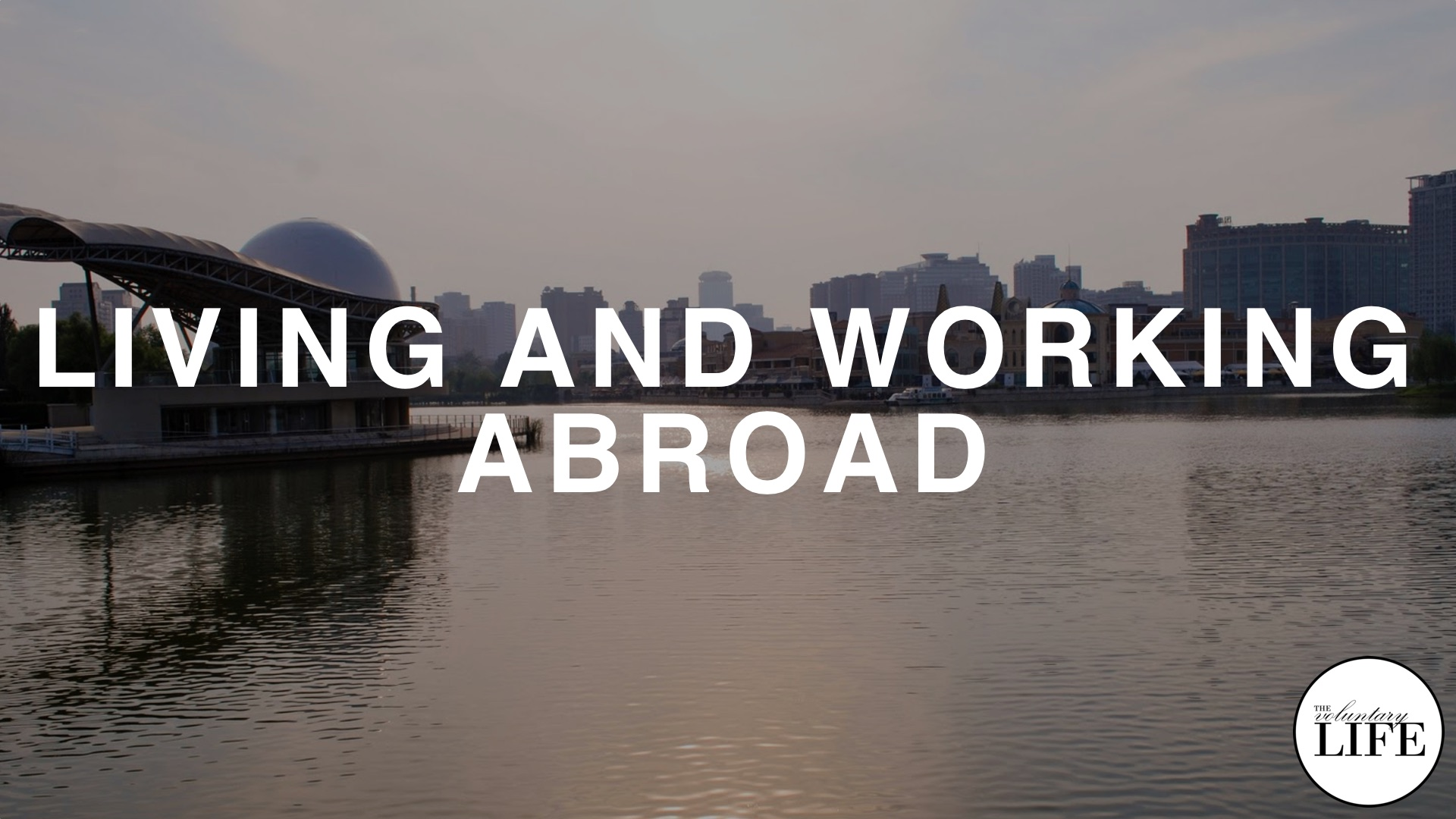 31 Living and Working Abroad