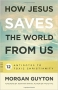 Artwork for Episode 019: How Jesus Saves the World From Us w/ Morgan Guyton