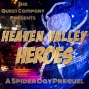 Artwork for Heaven Valley Heroes  - A Spider Day Prequel