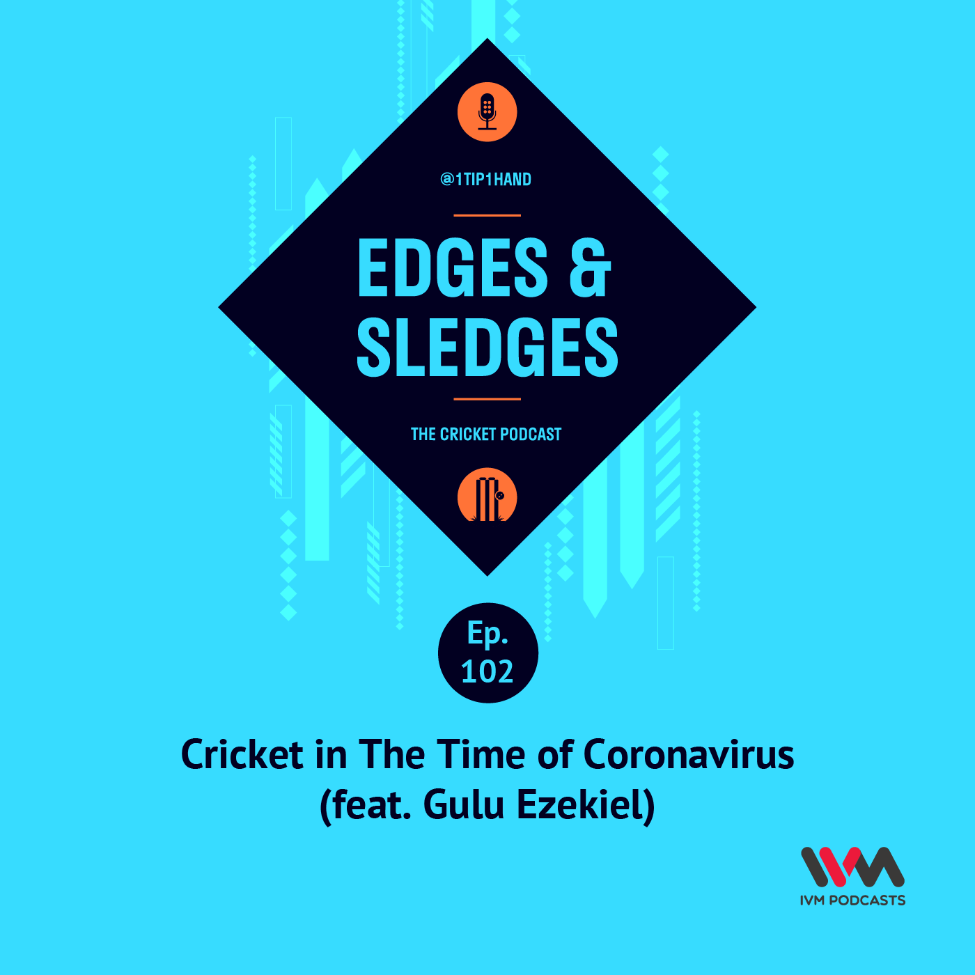 Ep. 102: Cricket in The Time of Coronavirus (feat. Gulu Ezekiel)
