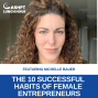 Artwork for EP 072: The 10 Successful Habits of Female Entrepreneurs with Michelle Bauer
