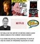 Artwork for Pat Mills and The Secret History Of British Comics Plus Mark Millar's Netflix Deal