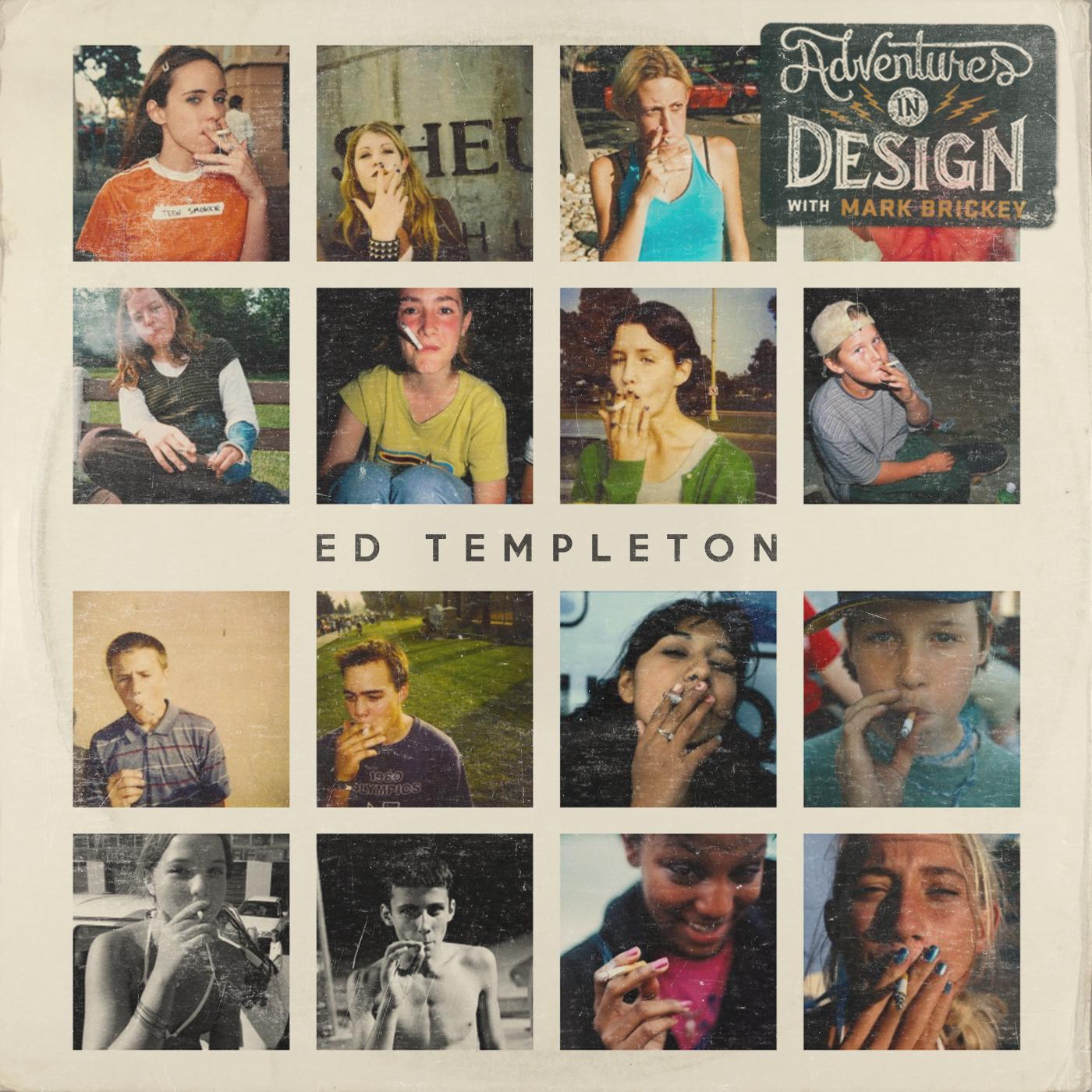 Episode 390 - Ed Templeton