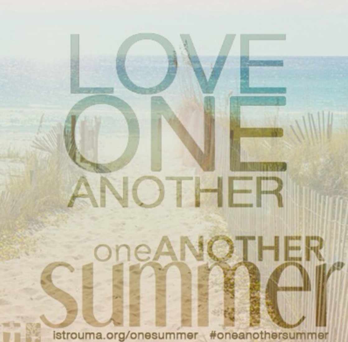 One Another Summer: Week 7, August 2, 2015