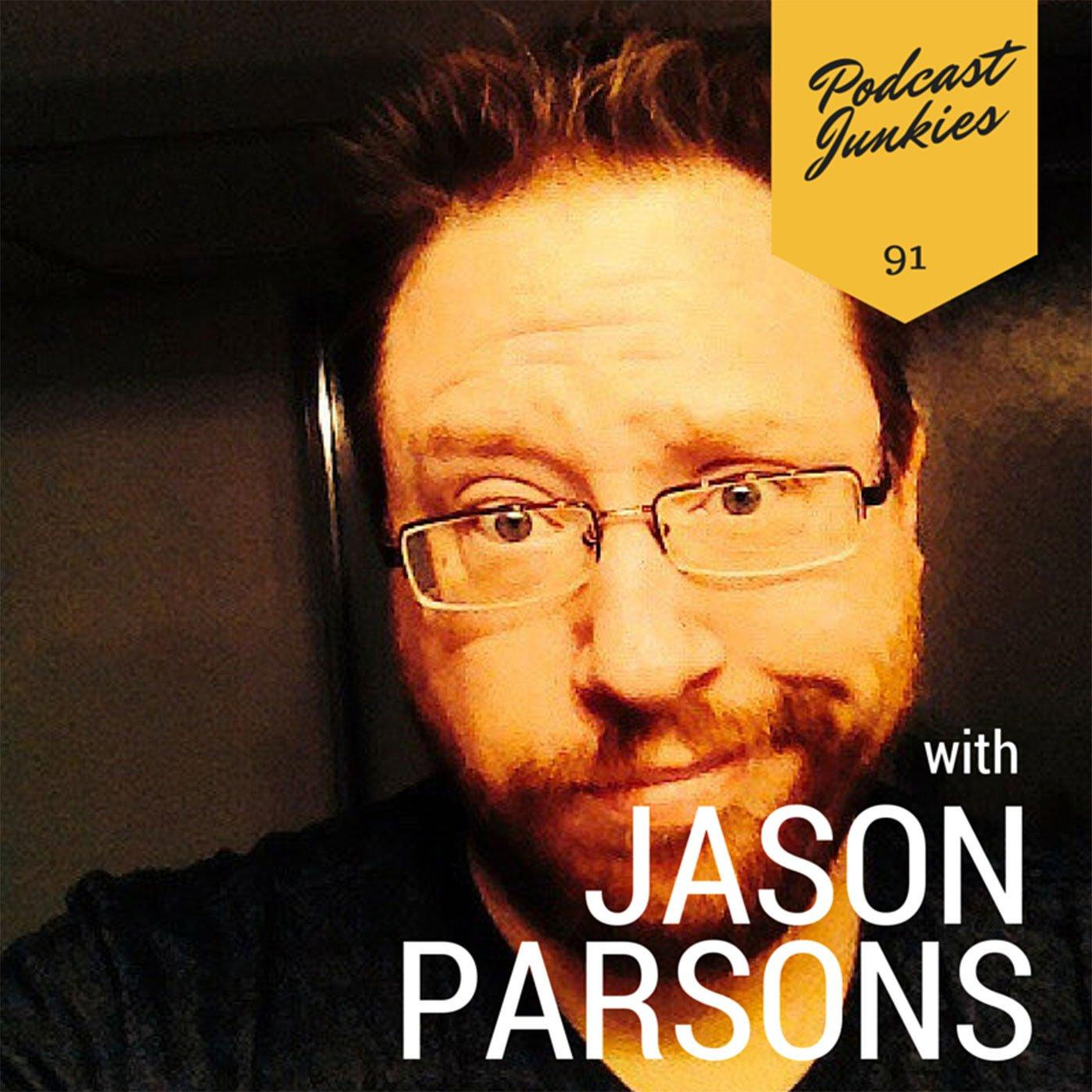 091 Jason Parsons | Create a Character People Love and Then Kill Them