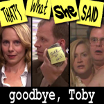 "Episode # 45 -- ""Goodbye, Toby"" (5/15/08)"