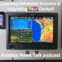 Artwork for 104 Learning Advanced Avionics and Upgrading Your Cockpit + General Aviation News