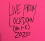 Artwork for 82: Live From Lockdown Vol. 1-3 (March 22, 2020)