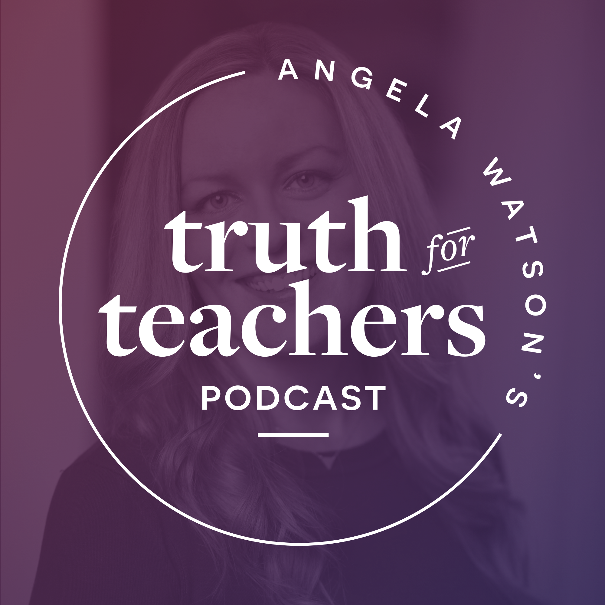 Angela Watson's Truth for Teachers show art