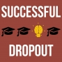 Artwork for Here's How to Make $60,000 Per Year as a Successful Dropout with Seth Hymes