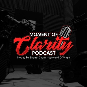Moment Of Clarity Podcast