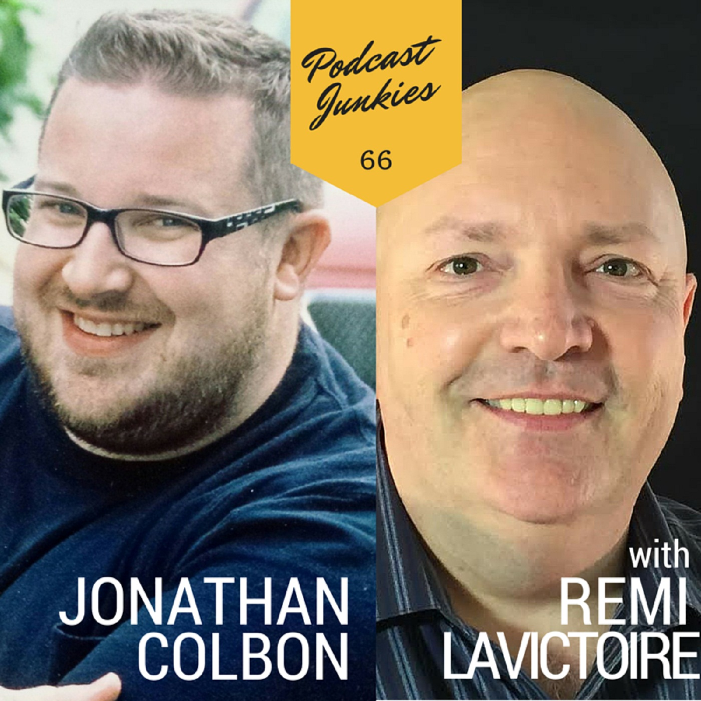 066 Remi Lavictoire & Jonathan Colban | A Passion For Science Fiction Unites Them