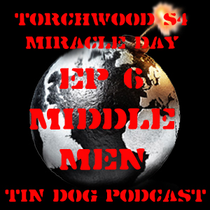 TDP 196: Torchwood Miracle Day Ep6