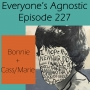 Artwork for Episode 227 Bonnie + Cass/Marie